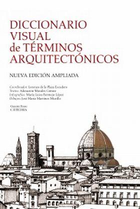 DICCIONARIO VISUAL DE TERMINOS ARQUITECTONICOS