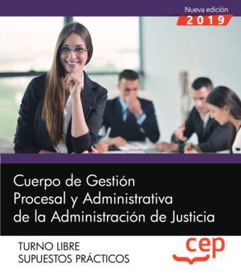 CUERPO DE GESTIÓN PROCESAL Y ADMINISTRATIVA DE LA ADMINISTRACIÓN DE JUSTICIA. TU