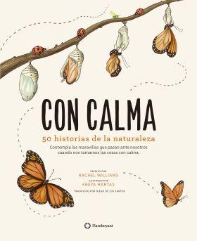 CON CALMA. 50 HISTORIAS DE LA NATURALEZA