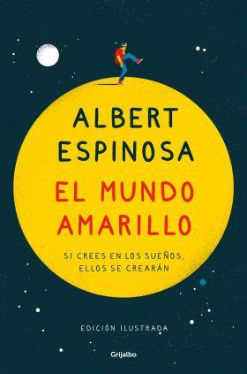 EL MUNDO AMARILLO (EDICION ILUSTRADA CONMEMORATIVA