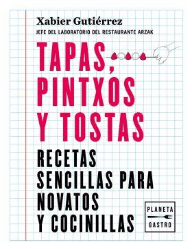 RECETAS SENCILLAS: TAPAS, PINTXOS Y TOSTAS