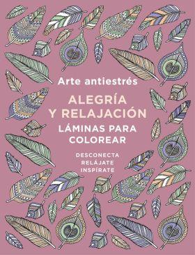 ARTE ANTIESTRES: ALEGRIA Y RELAJACION