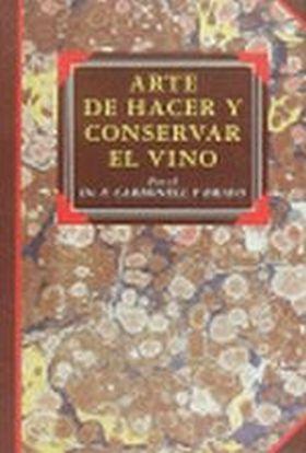ARTE DE HACER EL VINO, EL