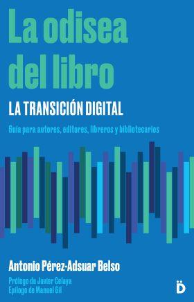 LA ODISEA DEL LIBRO: LA TRANSICION DIGITAL