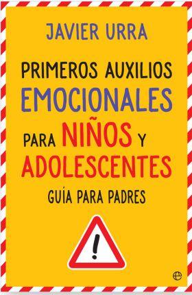 PRIMEROS AUXILIOS EMOCIONALES PARA NIÑOS Y ADOLESC