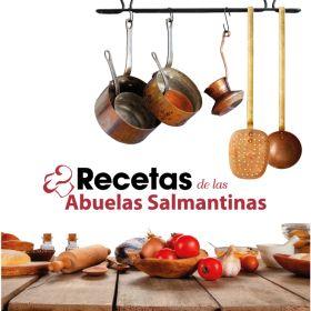 RECETAS DE LAS ABUELAS SALMANTINAS
