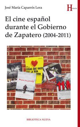 EL CINE ESPAÑOL DURANTE EL GOBIERNO DE ZAPATERO (2
