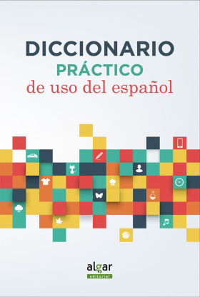 DICCIONARIO PRACTICO DE USO DEL ESPAÑOL
