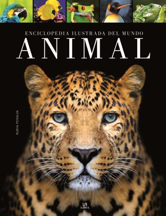 ENCICLOPEDIA ILUSTRADA DEL MUNDO ANIMAL