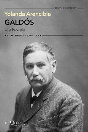 GALDOS, UNA BIOGRAFIA
