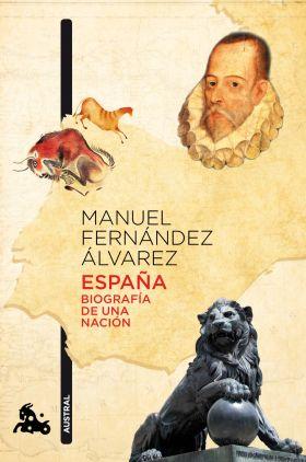 ESPAÑA. BIOGRAFIA DE UNA NACION