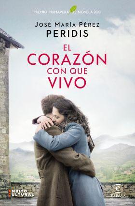 CORAZON CON QUE VIVO PREMIO PRIMAVERA 2020,EL