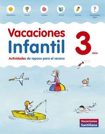 VACACIONES 1 INFANTIL SANTILLANA ED15 3 AÑOS