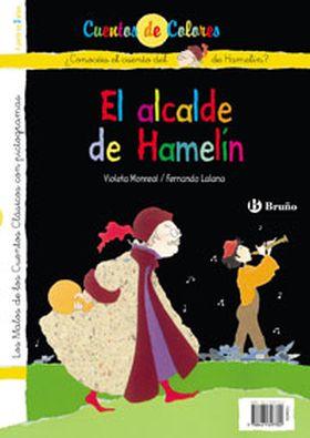 FLAUTISTA DE HAMELIN- ALCALDE DE HAMELIN