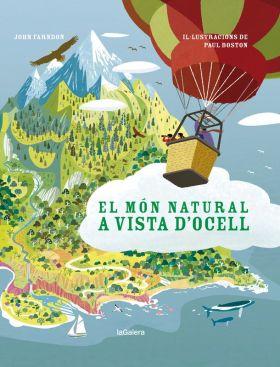 EL MÓN NATURAL A VISTA D''OCELL