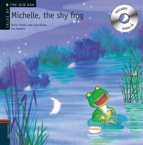 MICHELLE, THE SHY FROG