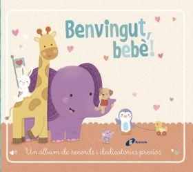 BENVINGUT, BEBE!