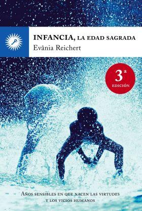INFANCIA, LA EDAD SAGRADA