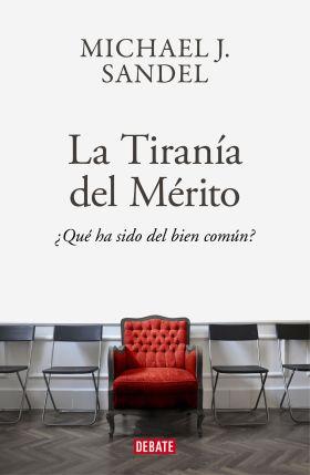 LA TIRANIA DEL MERITO