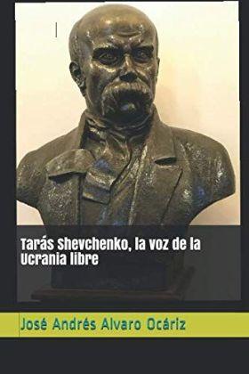 TARAS SHEVCHENKO, LA VOZ DE LA UCRANIA LIBRE