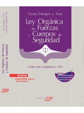 LEY ORGANICA DE FUERZAS Y CUERPOS DE SEGURIDAD. TE