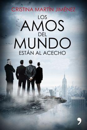 LOS AMOS DEL MUNDO ESTAN AL ACECHO