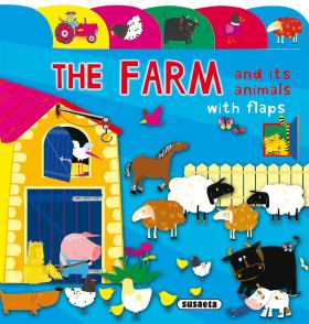 THE FARM AND ITS ANIMALS WITH FLAPS