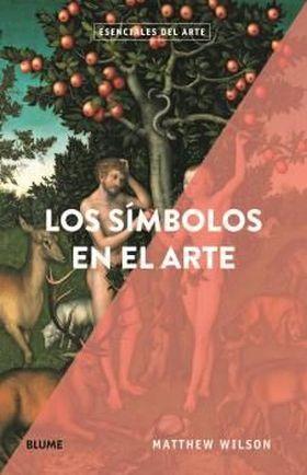 ESENCIALES ARTE. LOS SIMBOLOS EN EL ARTE