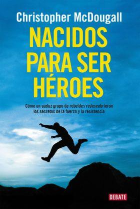 NACIDOS PARA SER HEROES   *** DEBATE ***