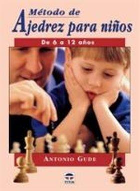 METODO DE AJEDREZ PARA NIÑOS DE 6-12 AÑOS