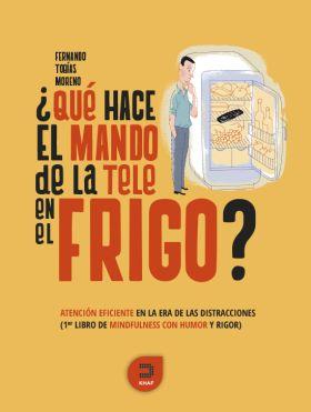 ¿QUE HACE EL MANDO DE LA TELE EN EL FRIGO?