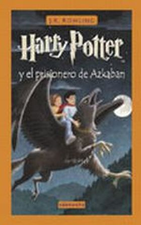 HARRY POTTER Y EL PRISIONERO DE AZKABAN III