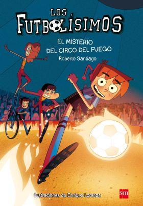 08 MISTERIO DEL CIRCO DEL FUEGO,  FUTBOLISIMOS 8