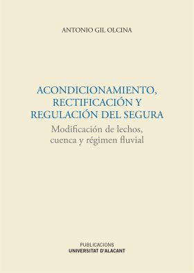 ACONDICIONAMIENTO, RECTIFICACION Y REGULACION DEL
