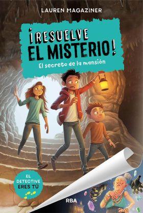 SECRETO DE LA MANSION, EL. RESUELVE EL MISTERIO 1