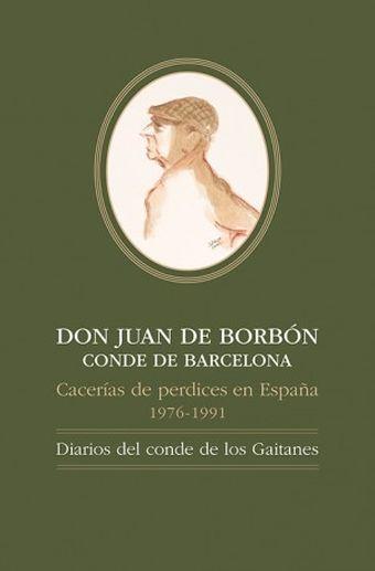DON JUAN DE BORBÓN CONDE DE BARCELONA, CACERÍAS DE PERDICES EN ESPAÑA,1976-1991: