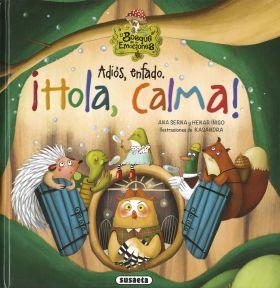 ADIOS ENFADO. HOLA CALMA