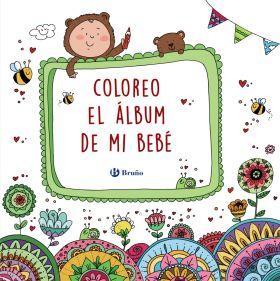 COLOREO EL ALBUM DE MI BEBE