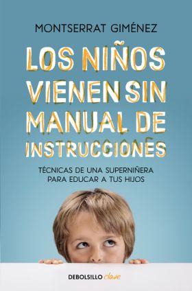 LOS NIÑOS VIENEN SIN MANUAL DE INSTRUCCIONES