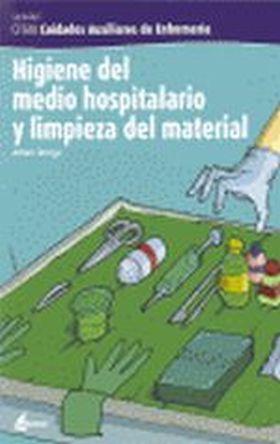 HIGIENE DEL MEDIO HOSPITALARIO Y LIMPIEZA DEL MATE