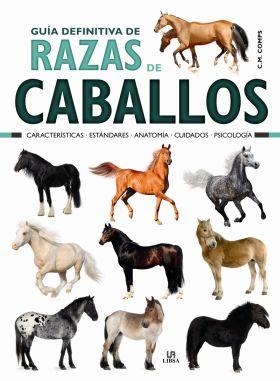 GUIA DEFINITIVA DE RAZAS DE CABALLOS