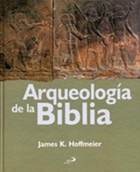 ARQUEOLOGIA DE LA BIBLIA