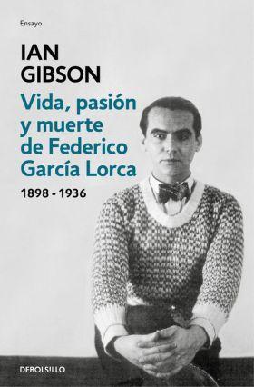 VIDA, PASION Y MUERTE DE FEDERICO GARCIA LORCA