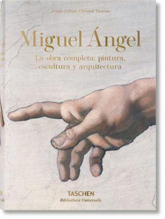 MIGUEL ANGEL LA OBRA COMPLETA PINTURA ESCULTURA Y