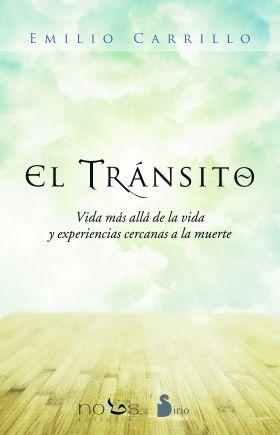 EL TRANSITO: VIDA MAS ALLA DE LA VIDA Y EXPERIENCI
