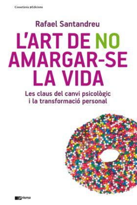 L ART DE NO AMARGAR-SE LA VIDA