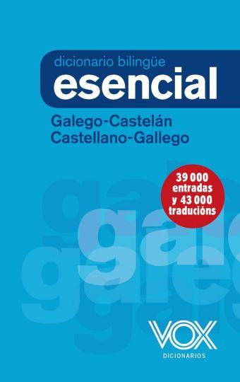 DICCIONARIO ESENCIAL GALEGO-CASTELAN / CASTELLANO-
