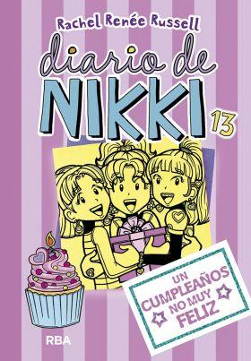 DIARIO DE NIKKI 13 UN CUMPLEAÑOS NO MUY FELIZ