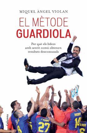 EL METODE GUARDIOLA