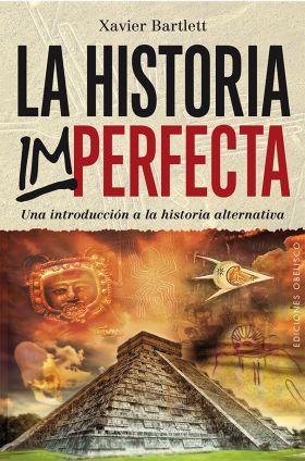 HISTORIA IMPERFECTA, LA